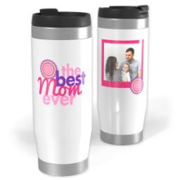 Thumbnail for Premium Tumbler Photo Travel Mug, 14oz with Best Mom Ever design 1