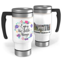 Thumbnail for Stainless Steel Photo Travel Mug, 14oz with Enjoy Little Things Bouquet design 1