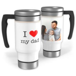 Thumbnail for Stainless Steel Photo Travel Mug, 14oz with I Heart My Dad design 1